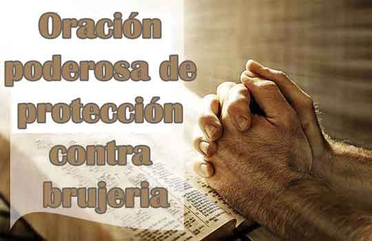 Oración de protección contra brujería