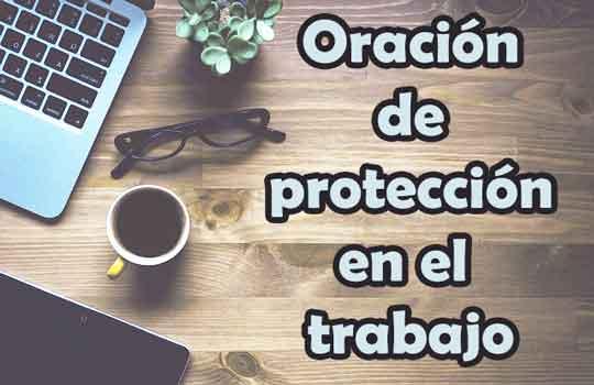 Oración de protección en el trabajo