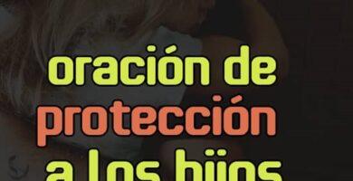 Oración de protección a los hijos