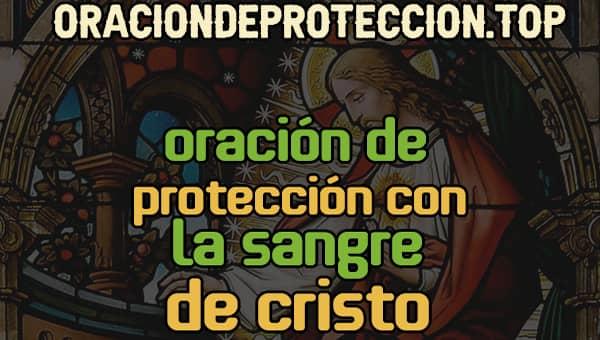 Oración de protección a la sangre de cristo