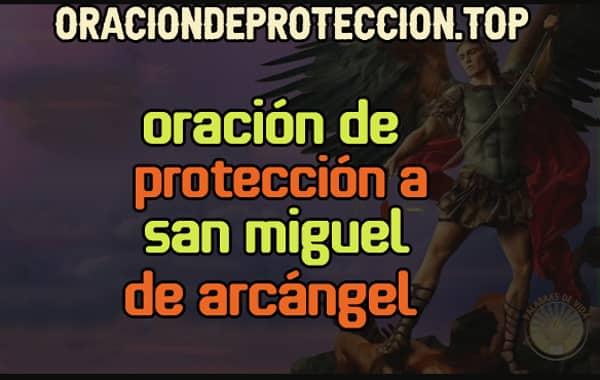 listado de oraciones a san mguel de arcangel para pedir protección