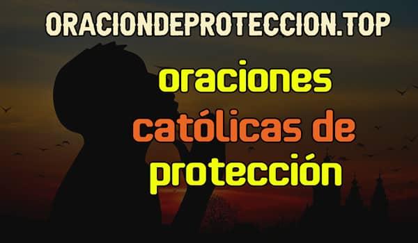 Oraciones católicas de protección